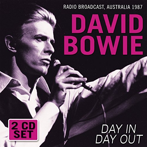 David Bowie Day In Day Out Radio Broadcas Day In Day Out Radio Broadcas