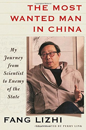 Fang Lizhi The Most Wanted Man In China My Journey From Scientist To Enemy Of The State