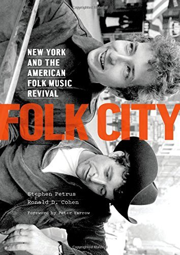 Stephen Petrus Folk City New York And The American Folk Music Revival