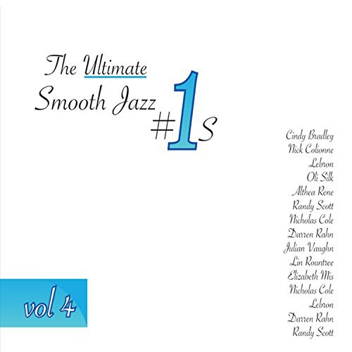 Various Artists Vol. 4 Ultimate Smooth Jazz 1s
