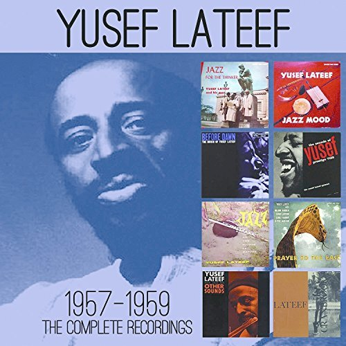 Yusef Lateef Complete Recordings 1957 1959