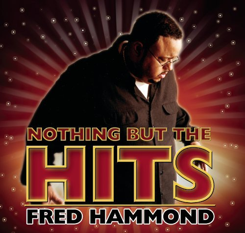 Fred Hammond Hooked On The Hits