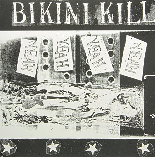 Are bikini kill yeah yeah all became