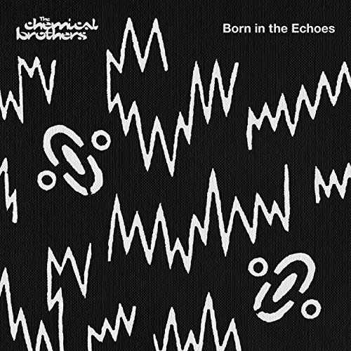 Chemical Brothers Born In The Echoes