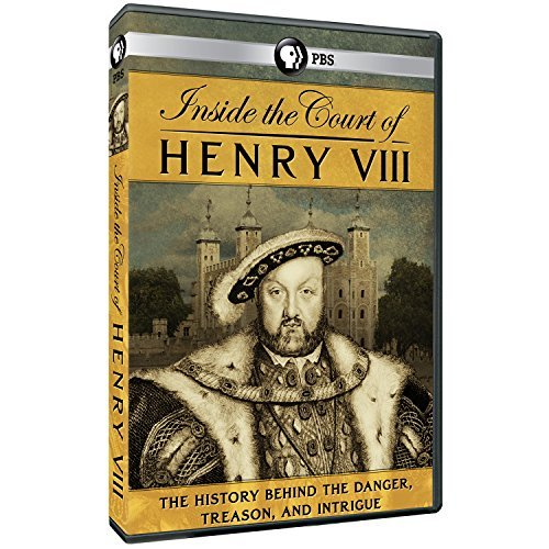 Inside The Court Of Henry Viii Inside The Court Of Henry Viii Pbs