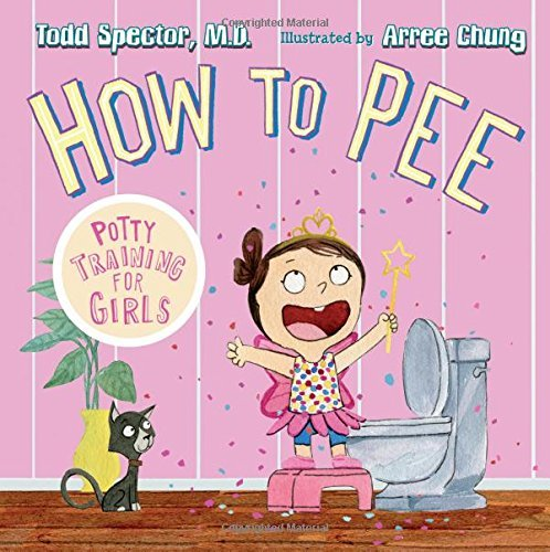 Todd Spector How To Pee Potty Training For Girls