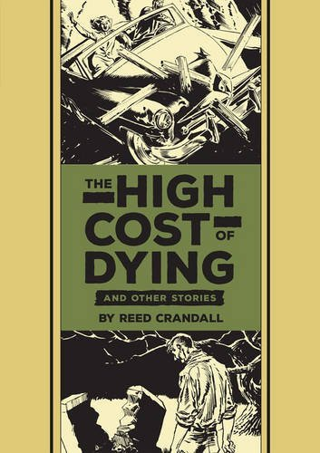 Al Feldstein The High Cost Of Dying And Other Stories