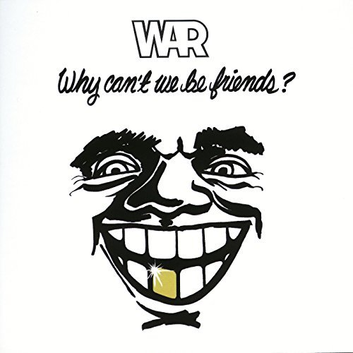 war-why-cant-we-be-friends