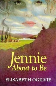 Elisabeth Ogilvie Jennie About To Be Jennie Trilogy Book 1