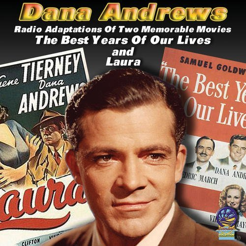 Dana Andrews Radio Adaptations Of Two Memor
