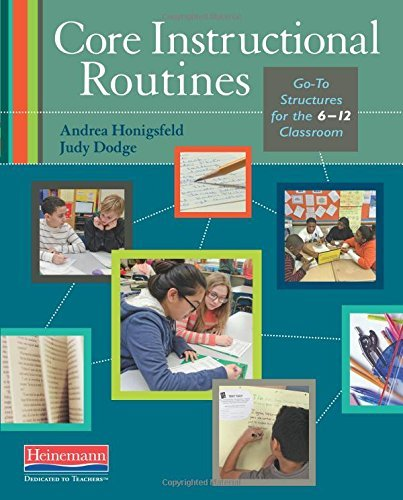 Andrea Honigsfeld Core Instructional Routines Go To Structures For The 6 12 Classroom