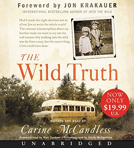 Carine Mccandless The Wild Truth The Untold Story Of Sibling Survival