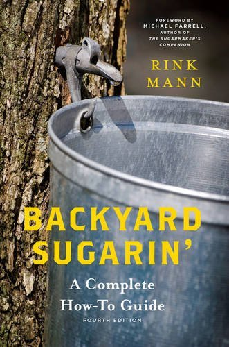 Rink Mann Backyard Sugarin' A Complete How To Guide 0004 Edition;