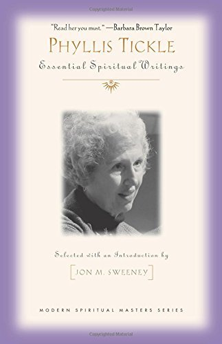 Phyllis Tickle Phyllis Tickle Essential Spiritual Writings