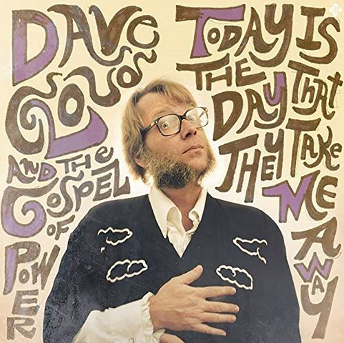 Dave Gospel Of Power Cloud Today Is The Day That They Tak Today Is The Day That They Tak