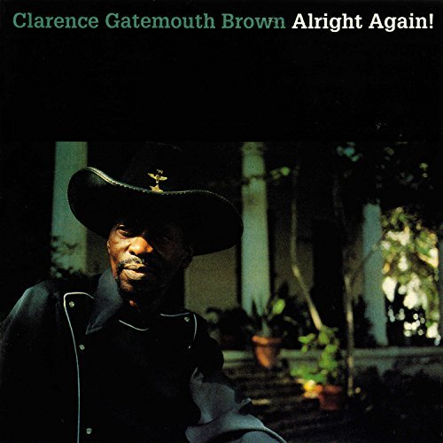 Clarence Gatemouth Brown Alright Again