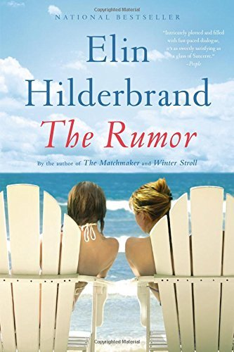Elin Hilderbrand The Rumor