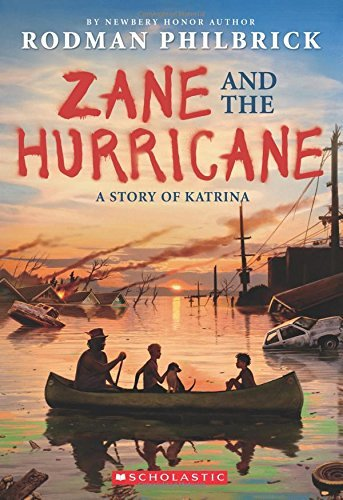 rodman-philbrick-zane-and-the-hurricane-a-story-of-katrina