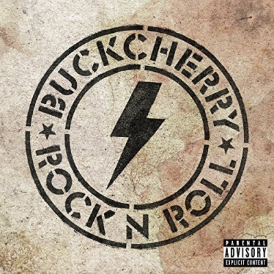 Buckcherry Rock N Roll Rock N Roll