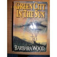 barbara-wood-the-green-city-in-the-sun-green-city-in-the-sun