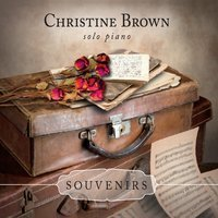 Christine Brown Souvenirs Solo Piano