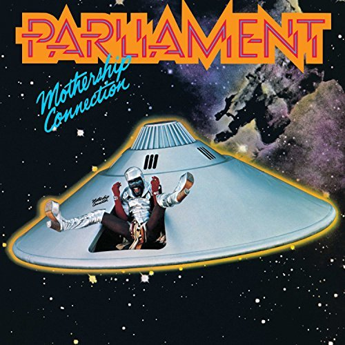 Parliament Mothership Connection Mothership Connection