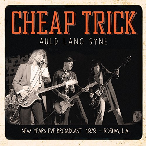 Cheap Trick Auld Lang Syne