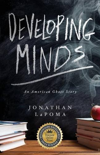 Jonathan Lapoma Developing Minds An American Ghost Story