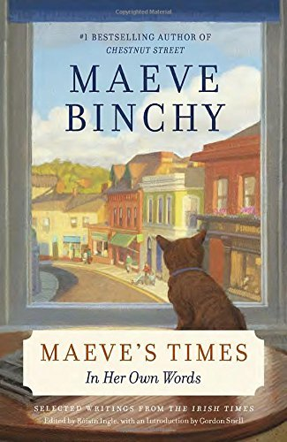 Maeve Binchy Maeve's Times In Her Own Words