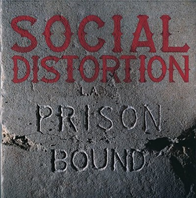 Social Distortion Prison Bound