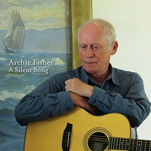 archie-fisher-silent-song
