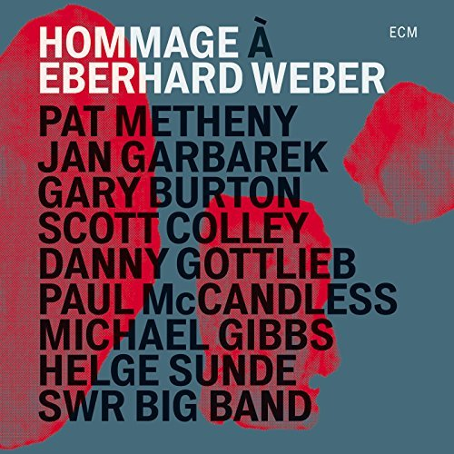 Metheny Pat Garbarek Jan B Hommage A Eberhard Weber