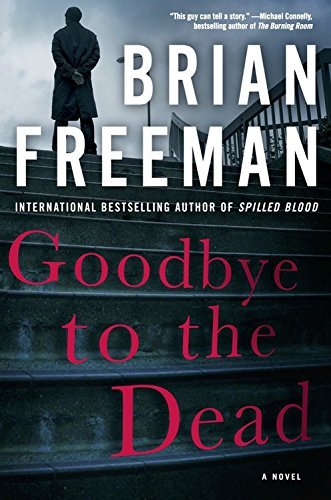 Brian Freeman Goodbye To The Dead