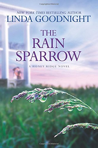Linda Goodnight The Rain Sparrow A Southern Women's Fiction Novel Original