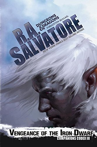 R. A. Salvatore Vengeance Of The Iron Dwarf
