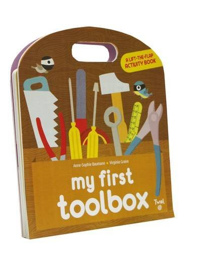 anne-sophie-baumann-my-first-toolbox-a-lift-the-flap-activity-book