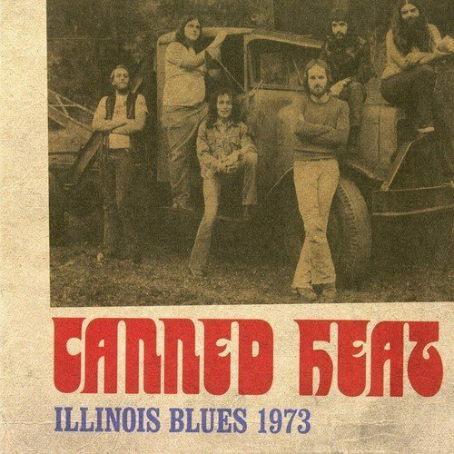Canned Heat Illinois Blues 1973