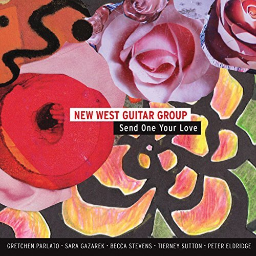 New West Guitar Group Send One Your Love