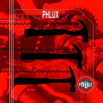Phlux The Intriguing Machine