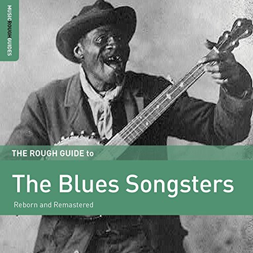 Rough Guide To The Blues Songs Rough Guide To The Blues Songs
