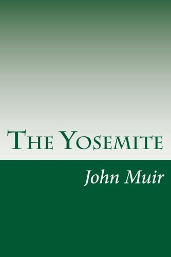 John Muir The Yosemite