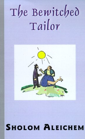 sholem-aleichem-bewitched-tailor-the