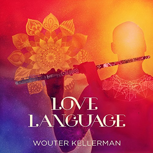 Wouter Kellerman Love Language Love Language
