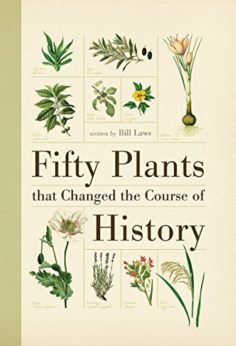 bill-laws-fifty-plants-that-changed-the-course-of-history