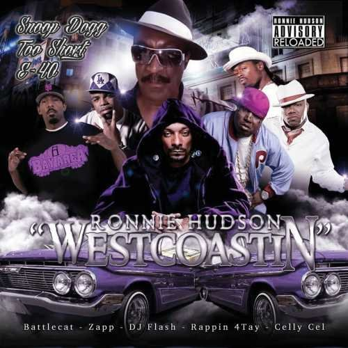 Ronnie Hudson Westcoastin Explicit Version Westcoastin
