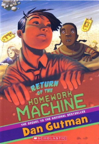 Dan Gutman Return Of The Homework Machine