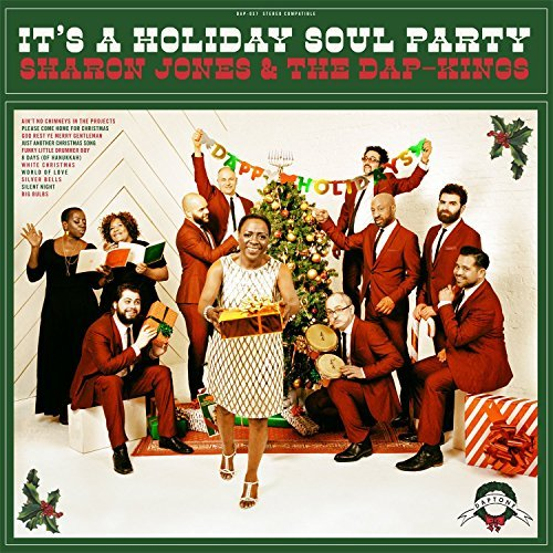 Sharon & Dap Kings Jones It's A Holiday Soul Party It's A Holiday Soul Party