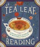 Dennis Fairchild Tea Leaf Reading A Divination Guide For The Bottom Of Your Cup