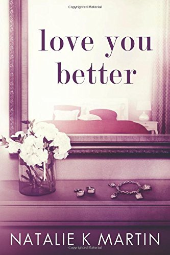 natalie-martin-love-you-better