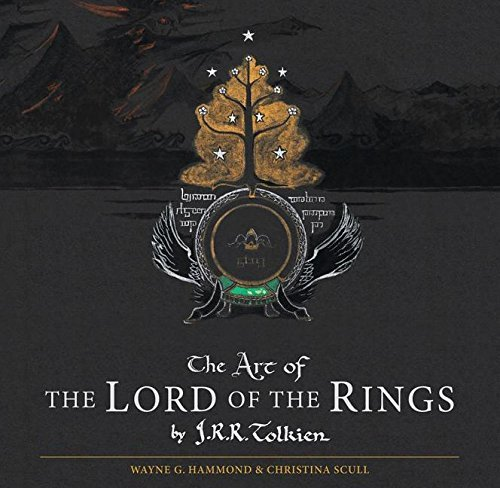 Wayne G. Hammond The Art Of The Lord Of The Rings By J.R.R. Tolkien